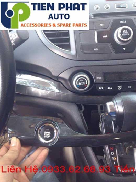 Lắp Đặt Engine Start Stop Smart Key Chìa Khóa Thông Minh zin Theo Xe Honda Crv 2014 Tại Tp.Hcm Uy Tín Nhanh