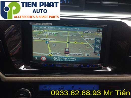 Lắp Màn Hình DVD Pioneer Cao Cấp Cho Toyota Altis 2016 Tại Thành Phố Hồ Chí Minh