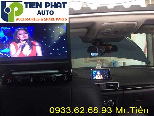 lắp Màn Hình Gối Đầu Cho Xe Mazda 3 2014-2015 Tại Quận Tân Phú