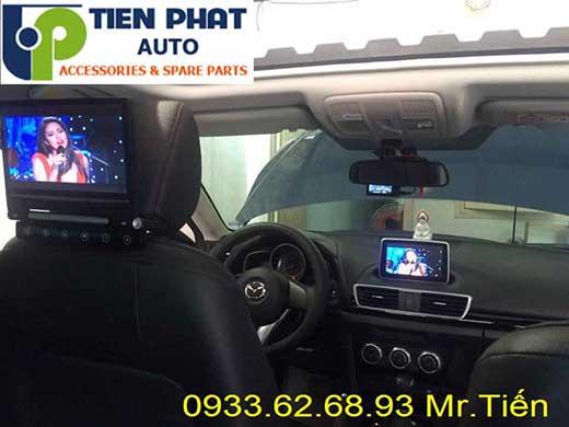 Dịch Vụ lắp Màn Hình Gối Đầu Cho Xe Mazda 3 2014-2015 Tại Củ Chi Uy Tín Nhanh