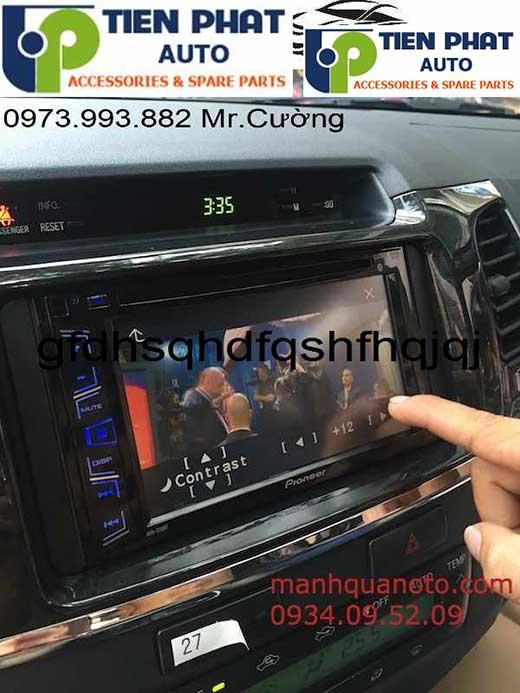 Lắp Màn Hinh DVD Cho Xe Toyota Fortuner Đời 2012 Tại Hà Nội