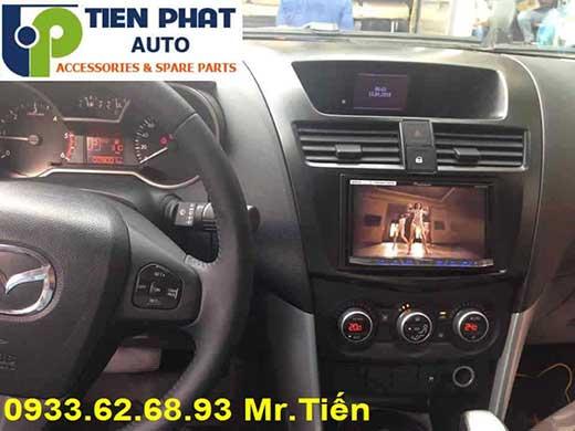 Lắp Màn Hình DVD Pioneer Cho Mazda BT 50 Đời 2016 Tại Thành Phố Hồ Chí Minh