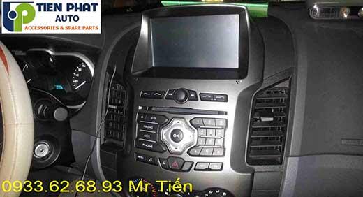 Lắp Màn Hinh DVD Theo Xe Ford Ranger 2014-2015 Tại Thành Phố Hồ Chí Minh