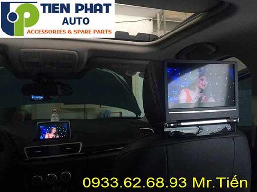 lắp Màn Hình Gối Đầu Cho Xe Mazda 3 2014-2015 Tại Tp.Hcm Uy Tín Nhanh